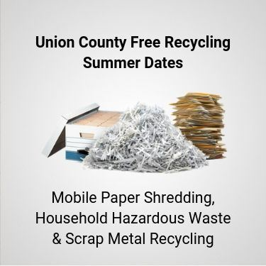 Union County Free Recycling Summer Program Dates