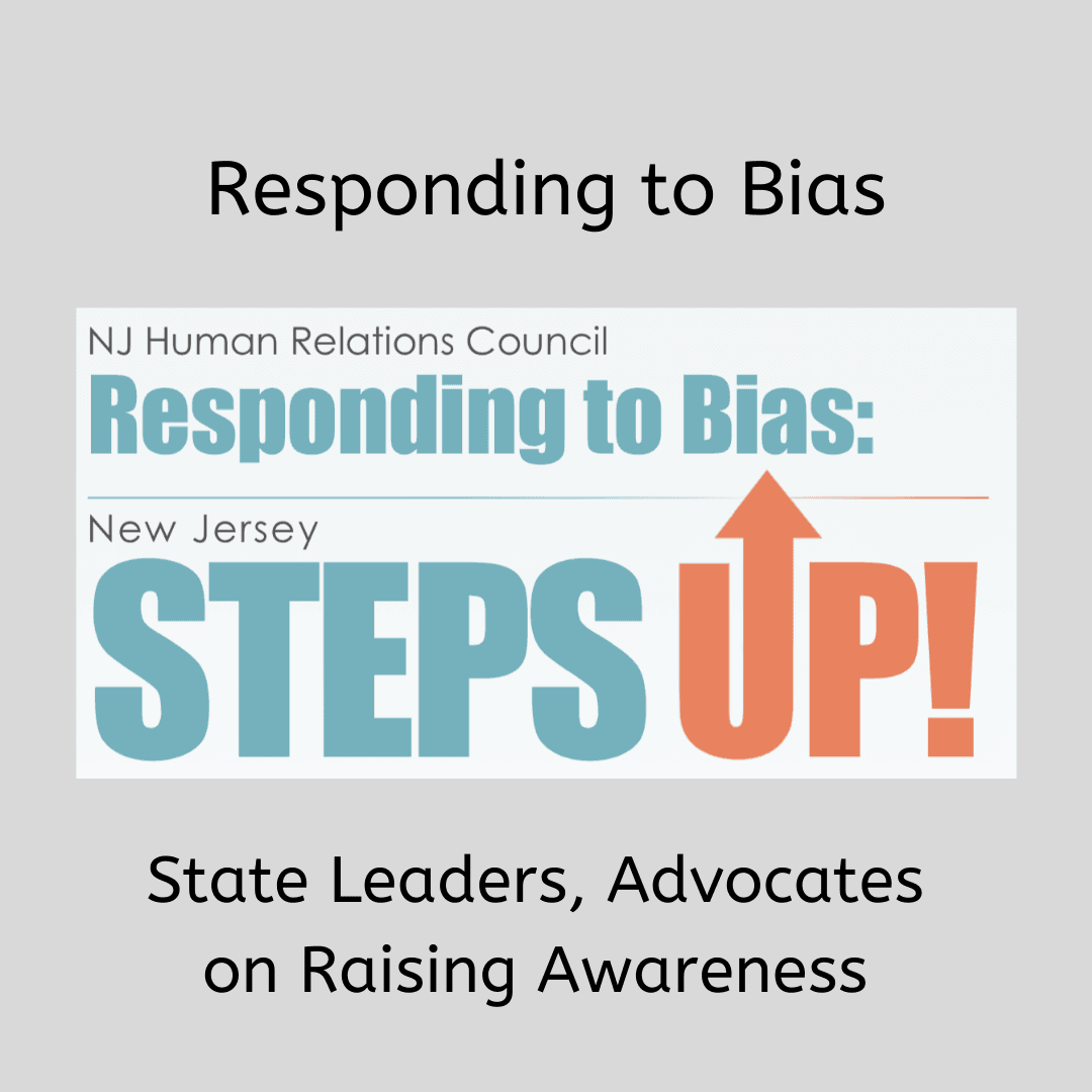 Responding to Bias: NJ Steps Up!